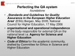perfecting the qa system foundations