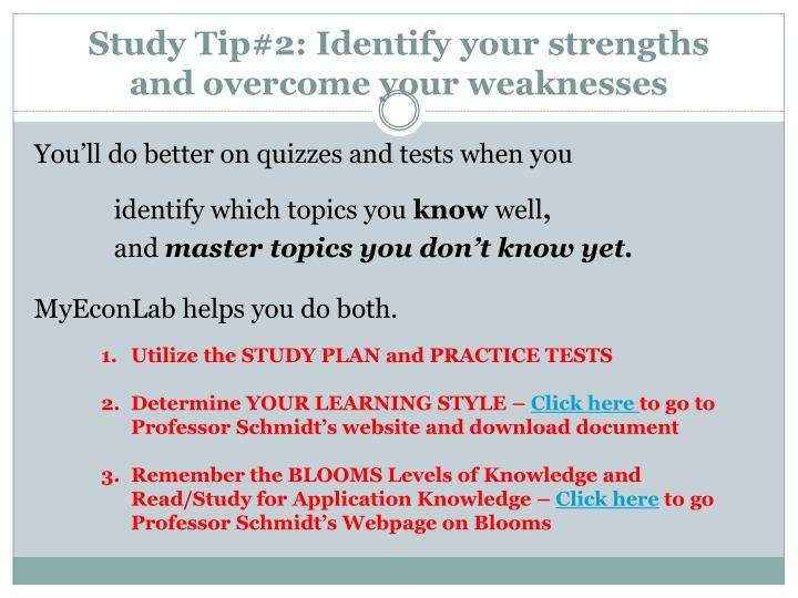 Study Tip#2: Identify your strengths