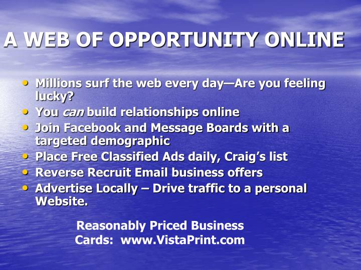 A WEB OF OPPORTUNITY ONLINE