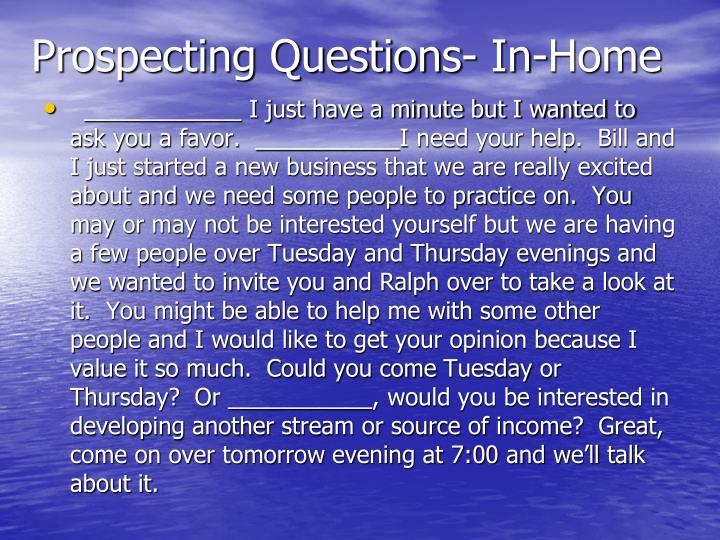 Prospecting Questions- In-Home