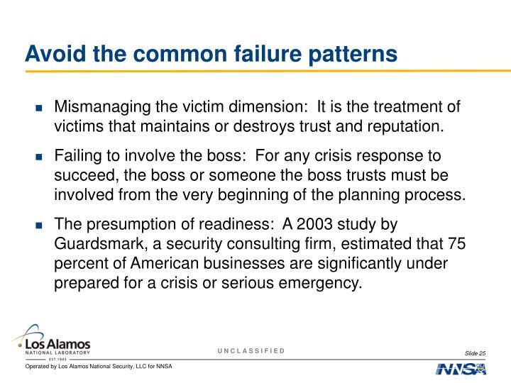 Avoid the common failure patterns