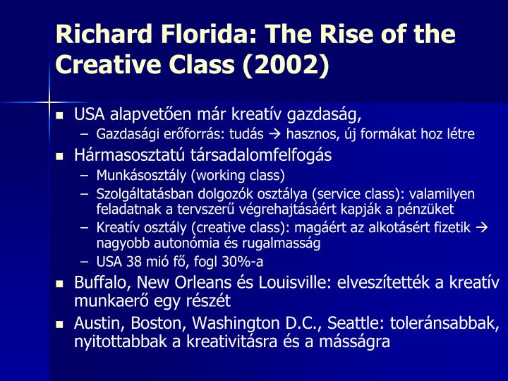 Richard Florida: The Rise of the Creative Class (2002)