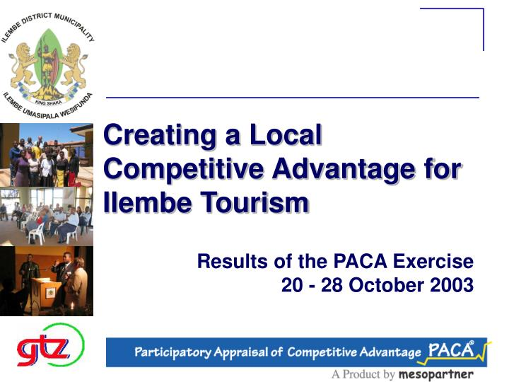 creating a local competitive advantage for ilembe tourism n.