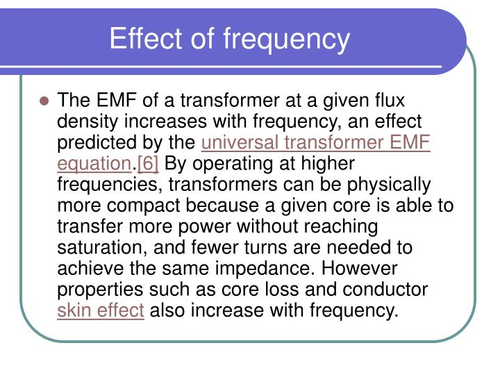 Effect of frequency