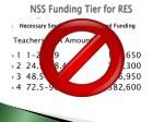 nss funding tier for res