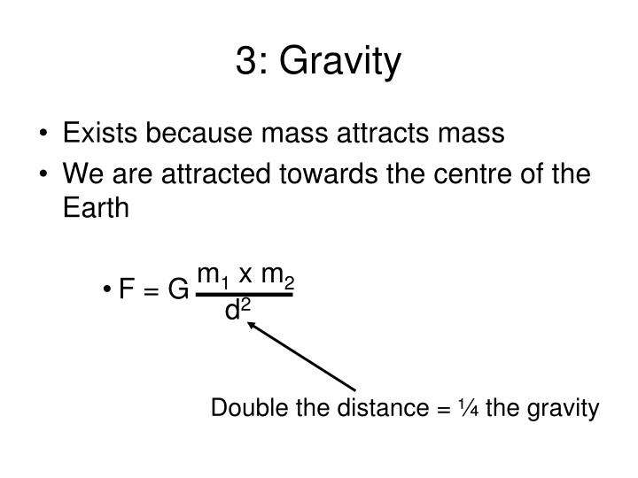3: Gravity