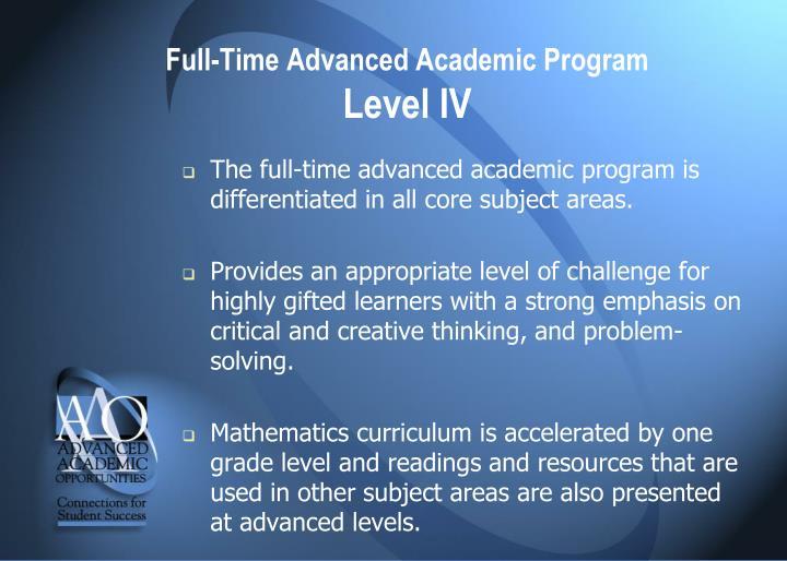 Full-Time Advanced Academic Program