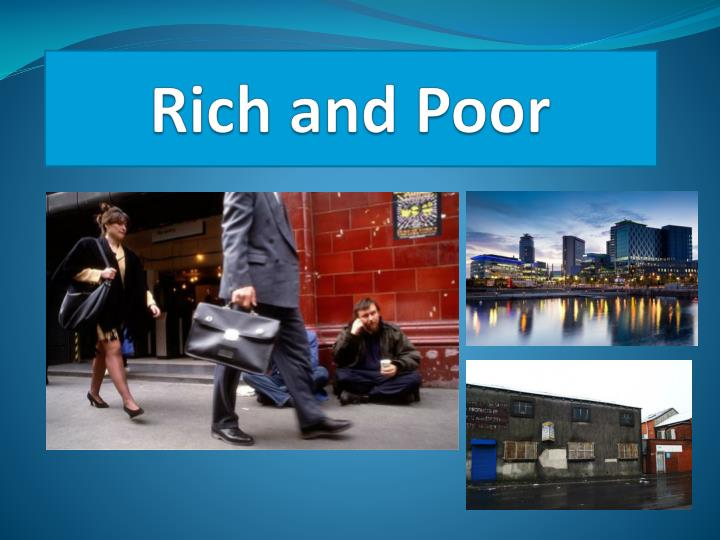 rich and poor n.