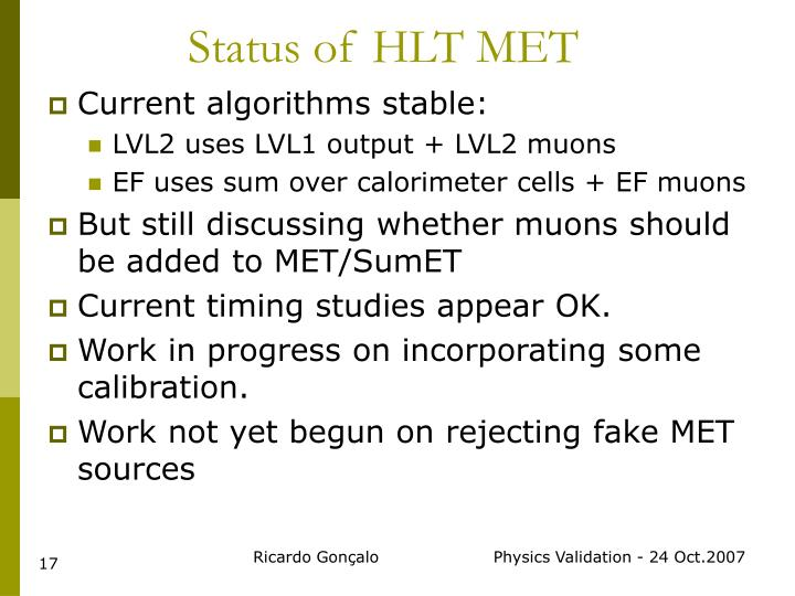 Status of HLT MET