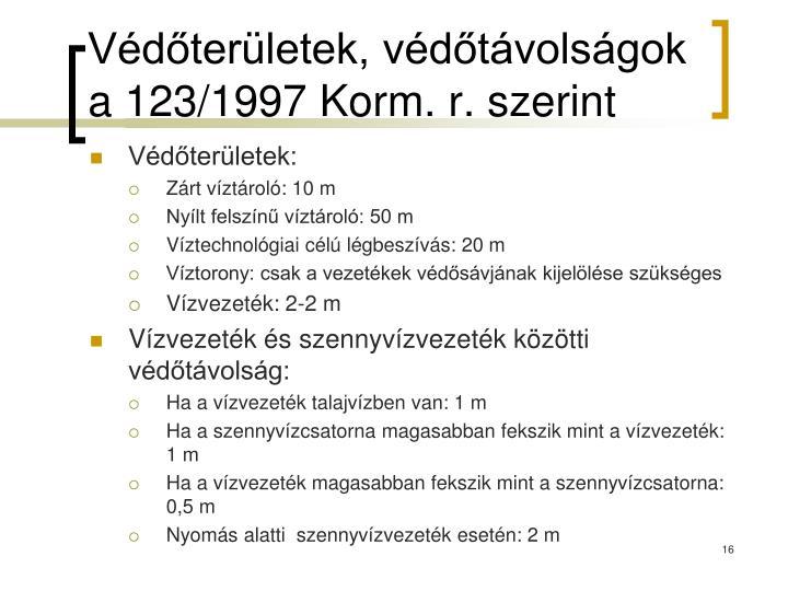 Védőterületek, védőtávolságok a 123/1997 Korm. r. szerint