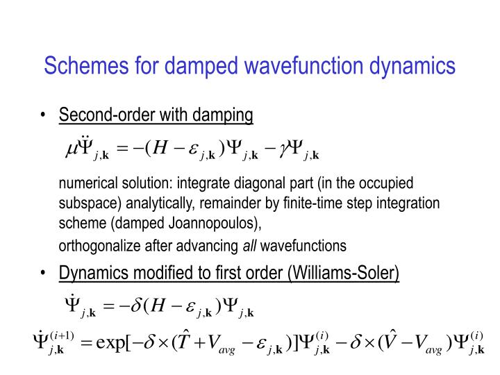 Schemes for damped wavefunction dynamics