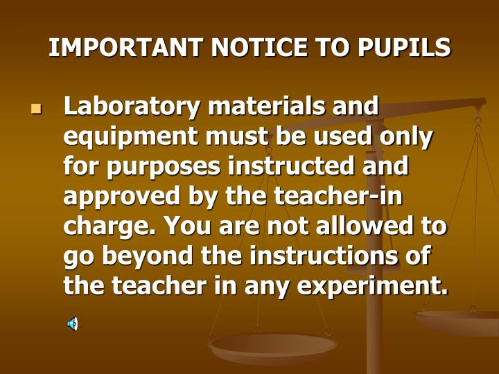 IMPORTANT NOTICE TO PUPILS
