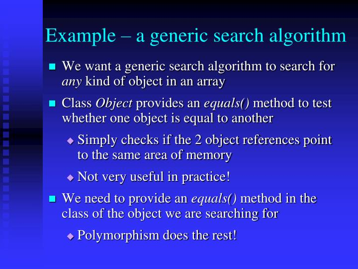 Example – a generic search algorithm
