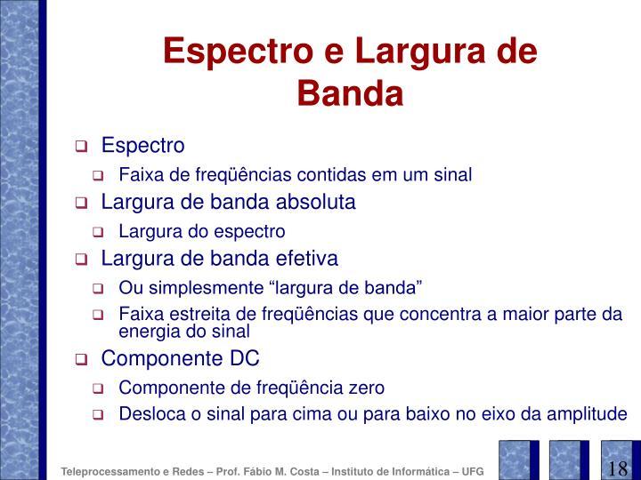 Espectro e Largura de Banda