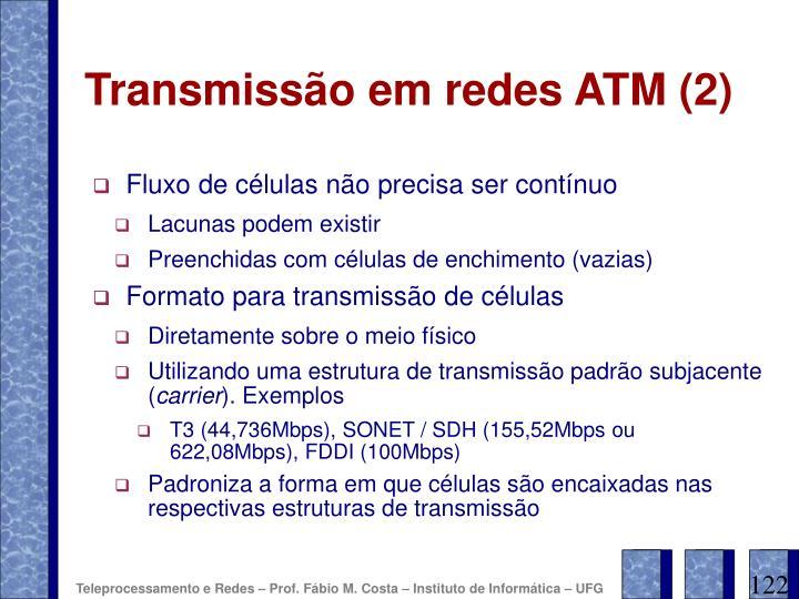 Transmissão em redes ATM (2)