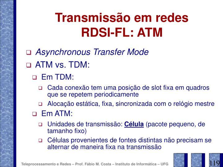 Transmissão em redes RDSI-FL: ATM