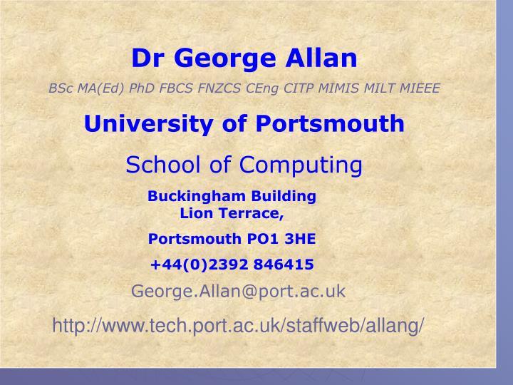Dr George Allan