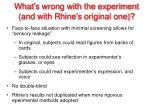 what s wrong with the experiment and with rhine s original one