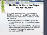 the need for corrective steps ws act 108 19971