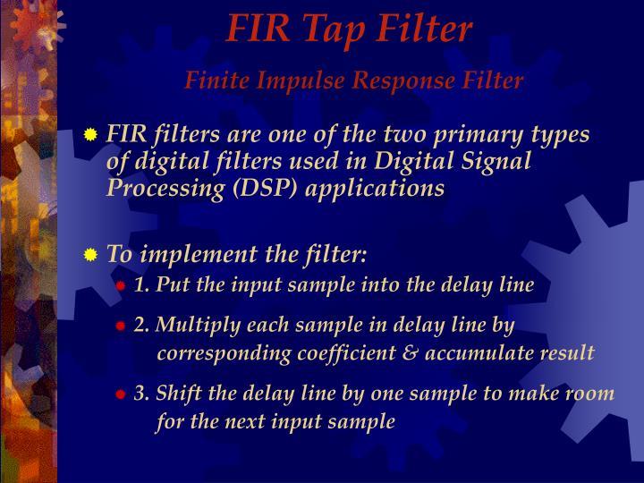Fir tap filter finite impulse response filter