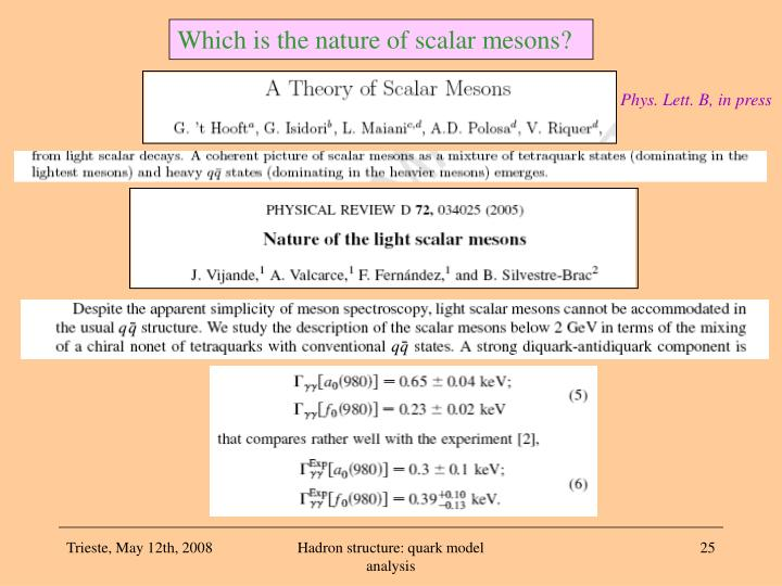 Which is the nature of scalar mesons?