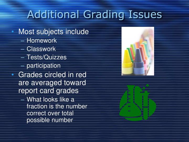 Additional Grading Issues