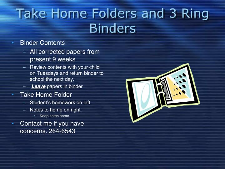Take Home Folders and 3 Ring Binders
