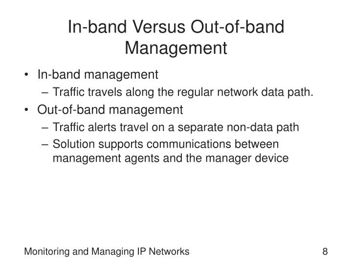 In-band Versus Out-of-band Management