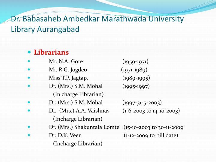 Dr. Babasaheb Ambedkar Marathwada University Library Aurangabad