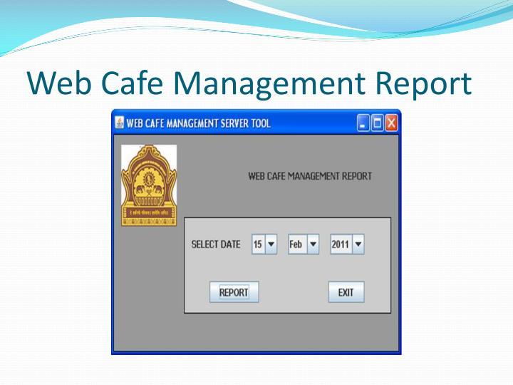 Web Cafe Management Report