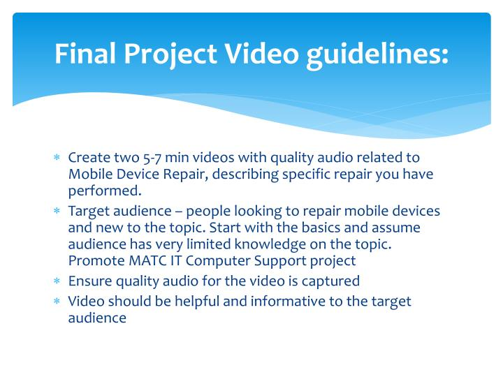 Final Project Video guidelines: