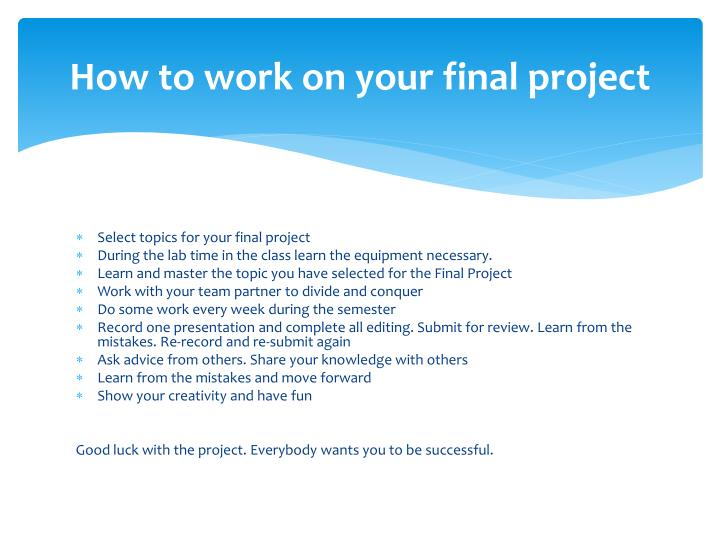 How to work on your final project