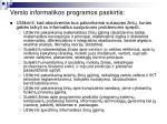 verslo informatikos programos paskirtis
