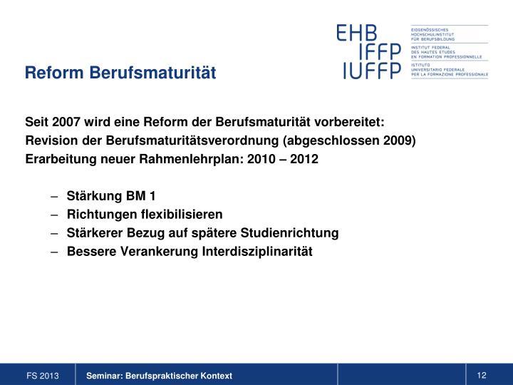 Reform Berufsmaturität