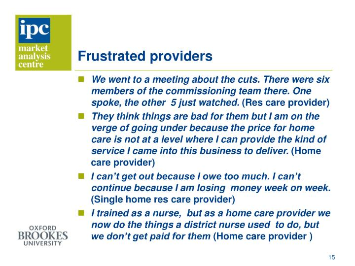 Frustrated providers
