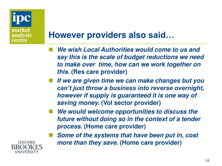 However providers also