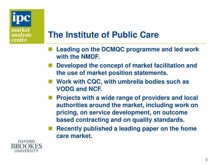 The institute of public care