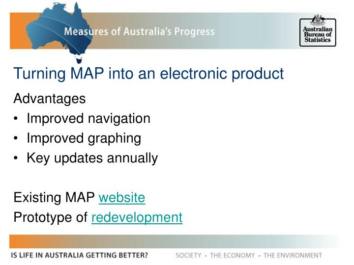 Turning MAP into an electronic product