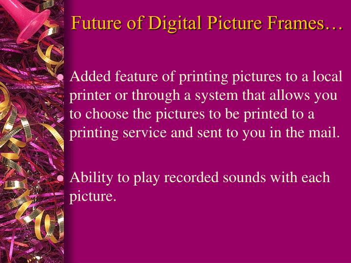 Future of Digital Picture Frames…