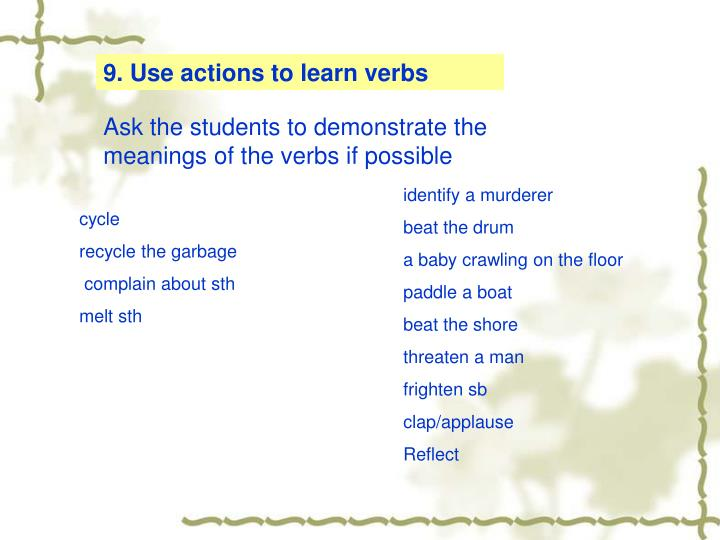 9. Use actions to learn verbs