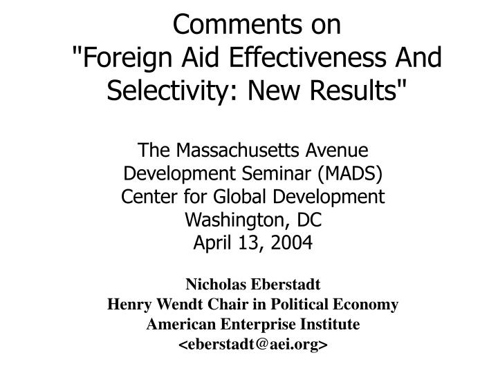 comments on foreign aid effectiveness and selectivity new results n.