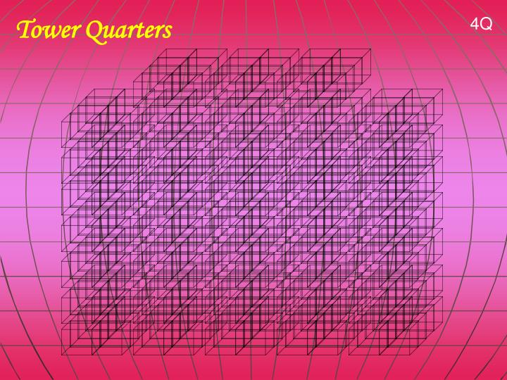 Tower Quarters