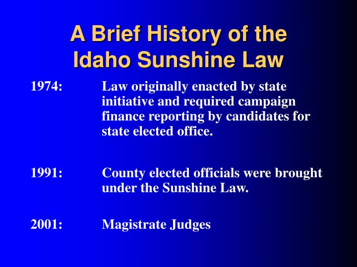 A brief history of the idaho sunshine law
