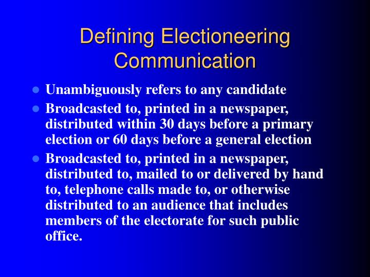 Defining Electioneering Communication