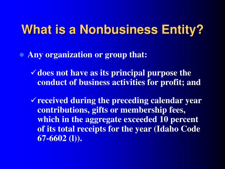 What is a Nonbusiness Entity?