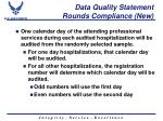 data quality statement rounds compliance new