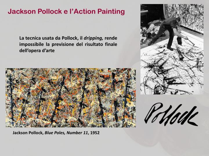 Jackson Pollock e l'