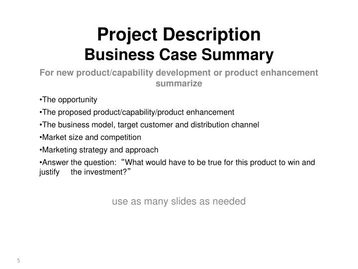 For new product/capability development or product enhancement summarize