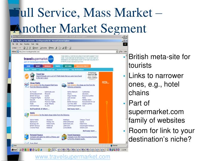 Full Service, Mass Market – Another Market Segment