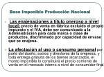 base imponible producci n nacional